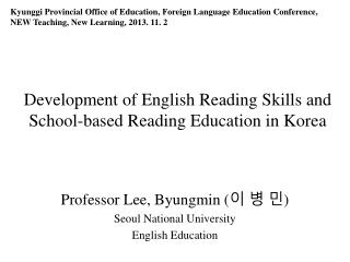 Development of English Reading Skills and School-based Reading Education in Korea