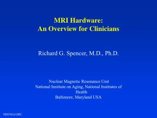 MRI Hardware: An Overview for Clinicians