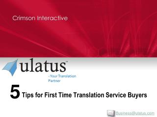 5 Tips for First Time Translation Service Buyers