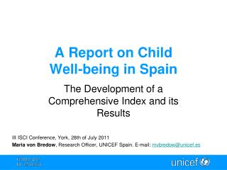 A Report on Child Well - being in Spain