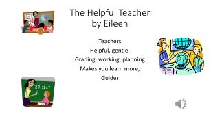 The Helpful Teacher by Eileen