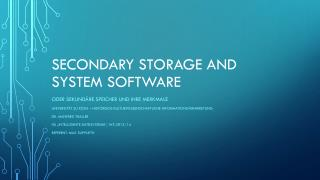 Secondary  Storage  and  System Software