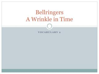 Bellringers A Wrinkle in Time
