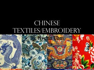 Chinese Textiles/Embroidery