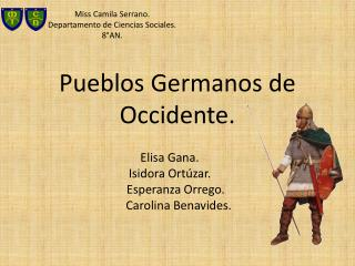 Pueblos Germanos de                         Occidente.