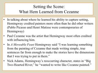 Setting the Scene:  What Hem Learned from Cezanne