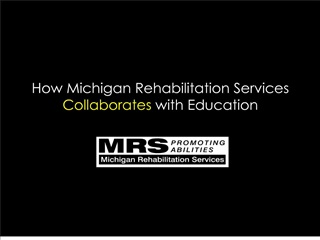 How Michigan Rehabilitation Services  Collaborates with Education