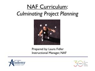 NAF Curriculum :  Culminating Project Planning
