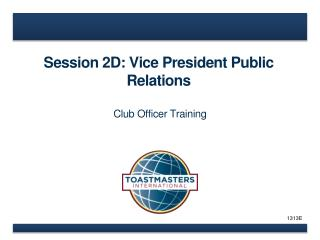 Session 2D: Vice President Public Relations
