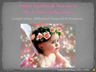 Infant Feeding & Nutrition The Vomiting Neonate.