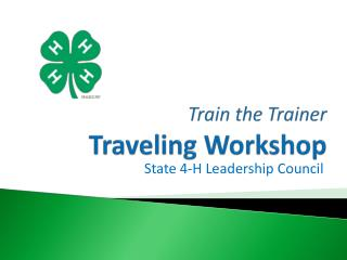Train the Trainer Traveling Workshop