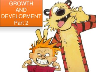 GROWTH  AND DEVELOPMENT  Part 2