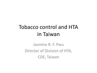Tobacco control and HTA in Taiwan