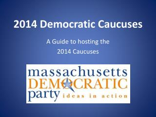 2014 Democratic Caucuses