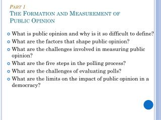 Part  1 The Formation  and Measurement of  Public Opinion