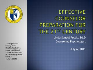 Effective Counselor  PreparAtion  for the 21 st  Century