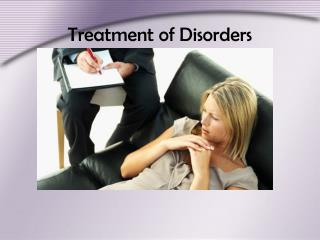 Treatment of Disorders