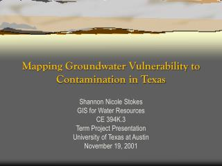 Mapping Groundwater Vulnerability to Contamination in Texas