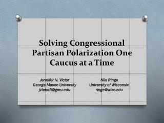 Solving Congressional Partisan Polarization One Caucus at a  Time