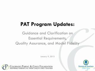 PAT Program Updates: