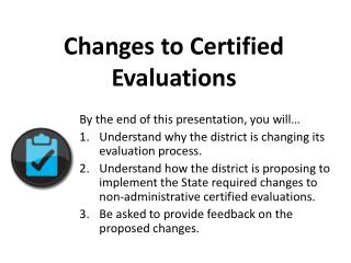 Changes to Certified Evaluations