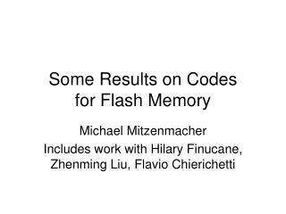 Some Results on Codes  for Flash Memory