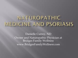Naturopathic Medicine and Psoriasis