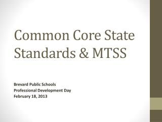Common Core State Standards & MTSS