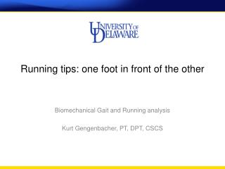 Running tips: one foot in front of the other