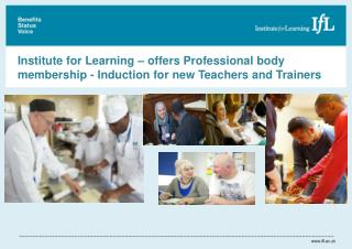 Institute for Learning – offers Professional body