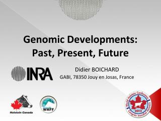 Genomic Developments: Past, Present, Future