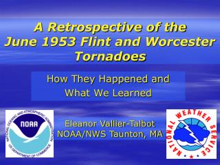 A Retrospective of the  June 1953 Flint and Worcester Tornadoes