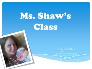 Ms. Shaw's Class