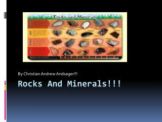 Rocks And Minerals!!!