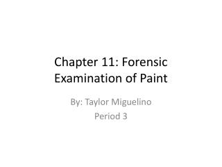 Chapter 11: Forensic Examination of Paint