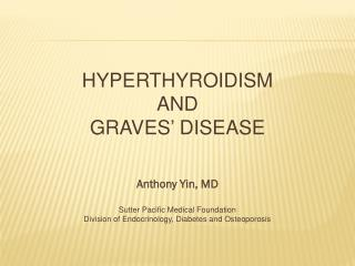 Hyperthyroidism  and  Graves' Disease
