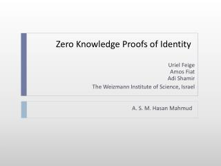 Zero Knowledge Proofs of Identity