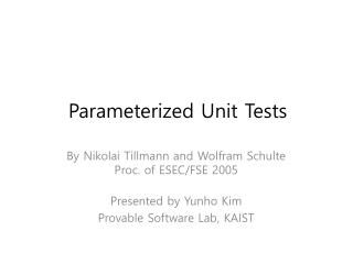 Parameterized Unit Tests
