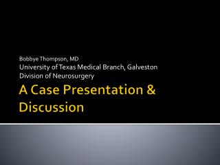 A Case Presentation & Discussion