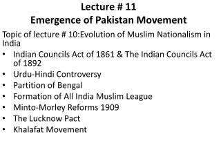 Lecture # 11 Emergence of Pakistan Movement