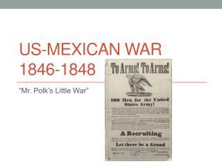 US-Mexican War 1846-1848
