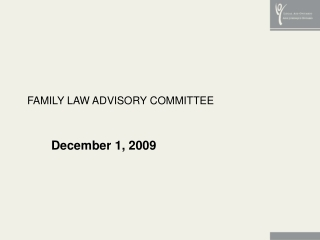 FAMILY LAW ADVISORY COMMITTEE