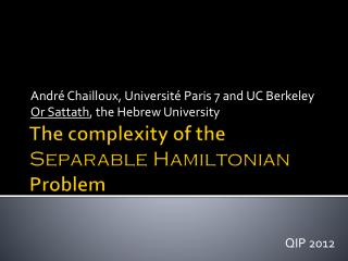 The complexity of the  Separable Hamiltonian  Problem