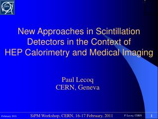 New  Approaches  in Scintillation Detectors in the  Context  of