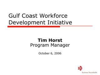 Gulf Coast Workforce Development Initiative