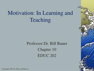 Motivation: In Learning and Teaching