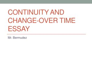 Continuity and Change-over time essay