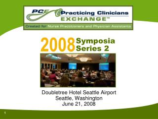 Doubletree Hotel Seattle Airport Seattle, Washington June 21, 2008
