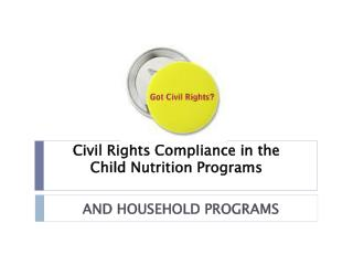 Civil Rights Compliance in the  Child Nutrition Programs