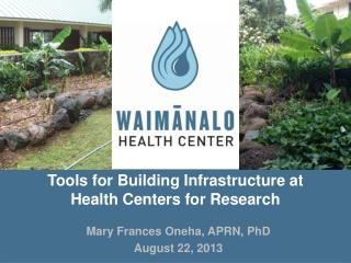 Tools for Building Infrastructure at Health Centers for Research